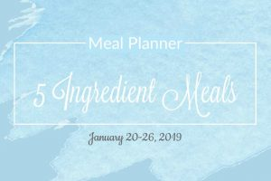 Free Five Ingredient Meal Plan